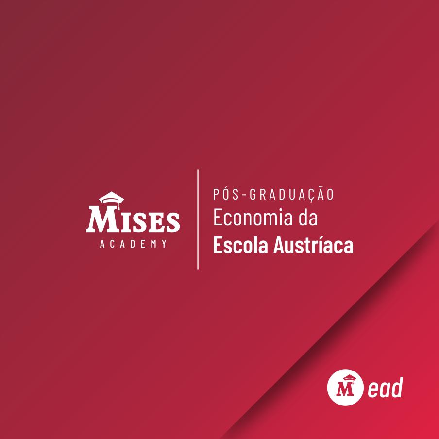 Pós-Graduação em Economia da Escola Austríaca